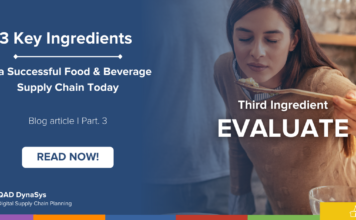 To Be Successful, Any Recipe Needs Key Ingredients; Same for Your Food & Beverage Supply Chain – Ingredient #3 - Evaluation